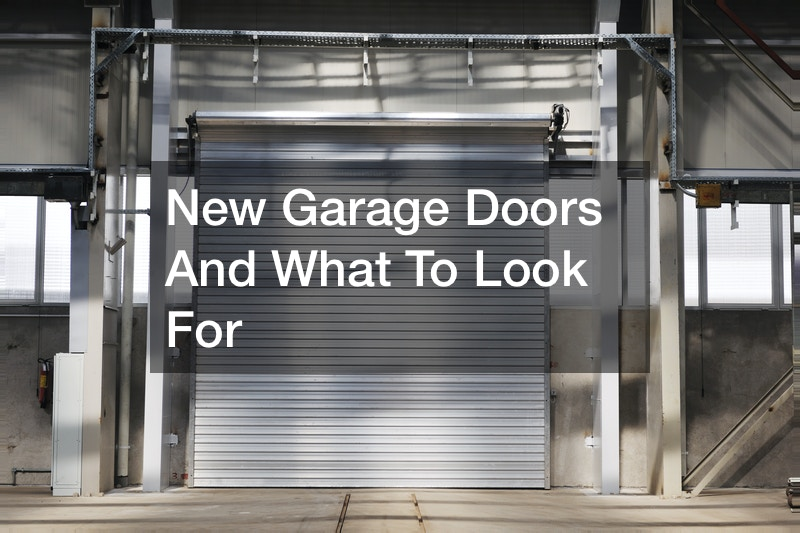 New Garage Doors And What To Look For